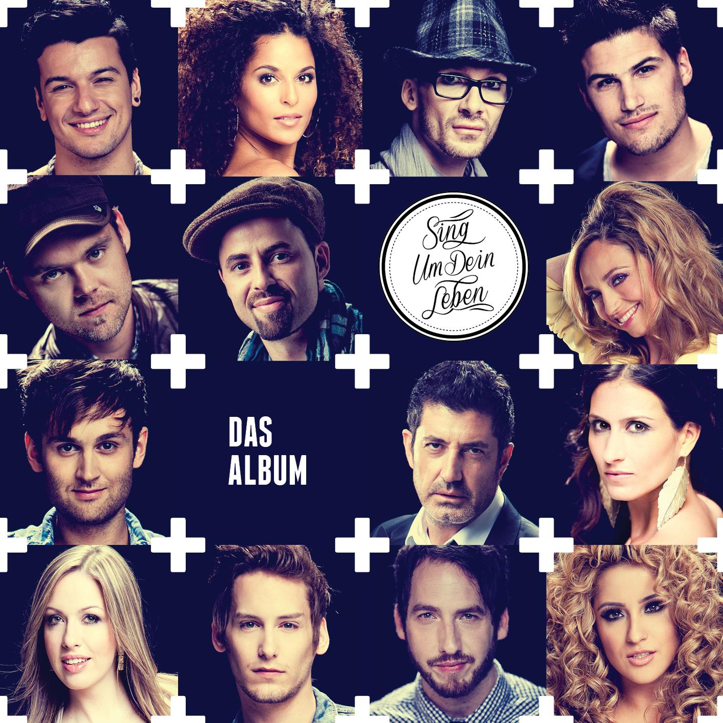 Sing um dein Leben – Das Album